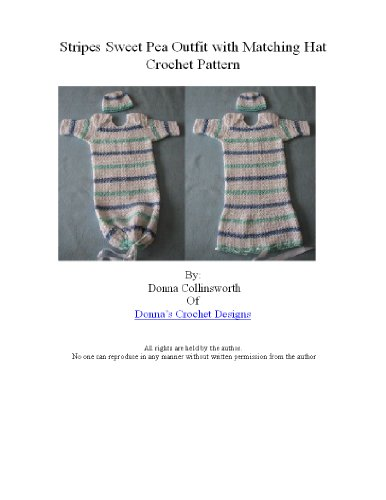 (Stripes Sweet Pea Outfit or Infant Pajamas Crochet Pattern)