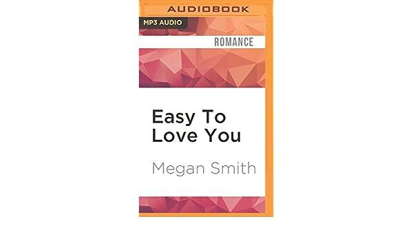 EASY TO LOVE YOU MEGAN SMITH EPUB