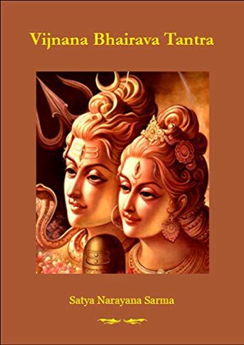 Vijnana Bhairava Tantra - Kindle edition by Satya Narayana Sarma