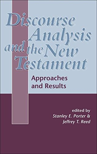 Discourse Analysis and the New Testament: Approaches and Results (The Library of New Testament Studies)