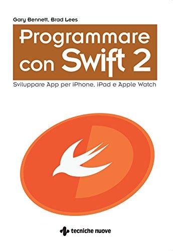 Amazon com: Programmare con Swift 2: Sviluppare App per