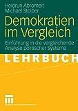 Demokratien Im Vergleich : Einführung in Die Vergleichende Analyse Politischer Systeme, Abromeit, Heidrun and Stoiber, Michael, 3531145444
