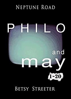 Neptune Road: Philo and May 1-20 by [Streeter, Betsy]