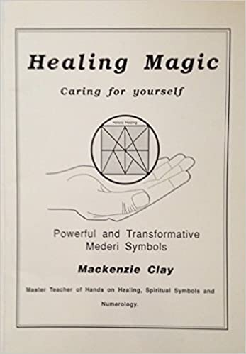 Healing Magic Vol 1 Caring For Yourself Powerful And