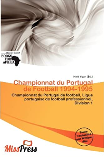 En ligne téléchargement gratuit Championnat Du Portugal de Football 1994-1995 pdf epub