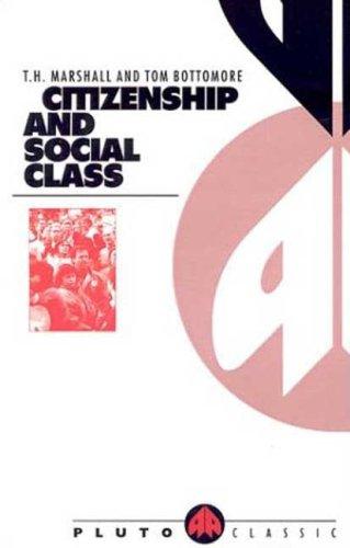 Citizenship And Social Class (Pluto Classics)