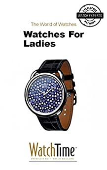 watches for ladies guidebook for luxury watches kindle