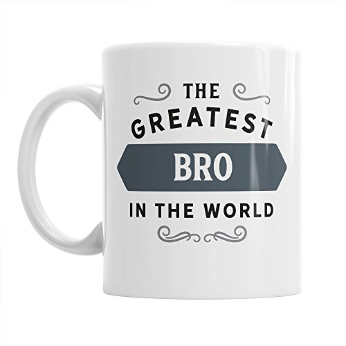 Bro Gift, Greatest Bro, Bro Gifts For Birthday, Best Bro Gifts, Bro Mug, Bro Coffee Mug (Bros Bros)