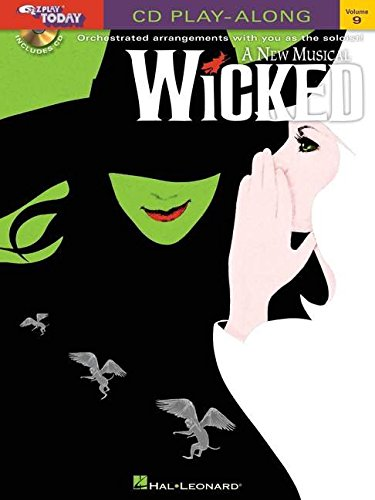Wicked: E-Z Play Today CD Play-Along Volume 9