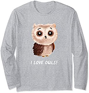 I love Owls  cute owl bird girlfriend Women Gift Long Sleeve T-shirt | Size S - 5XL