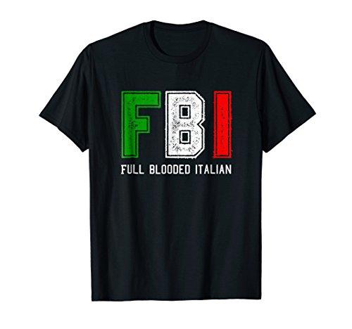 FBI Full Blooded Italian Shirt for Proud -