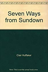 Seven Ways from Sundown