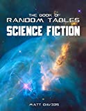 The Book of Random Tables: Science Fiction: 26