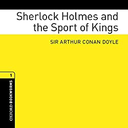 Sherlock Holmes and the Sport of Kings (Adaptation)