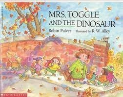 (Mrs. Toggle & the Dinosaur)