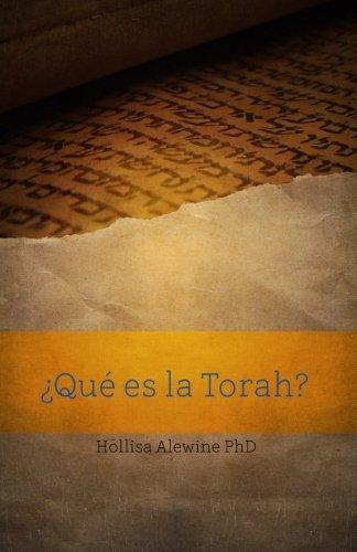 ¿Que es la Torah? (BEKY Books) (Volume 1) (Spanish Edition) [Hollisa Alewine PhD] (Tapa Blanda)