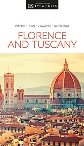 Tuscany Italy - DK Eyewitness Travel Guide Florence and Tuscany