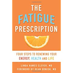 Learn more about the book, The Fatigue Prescription: Four Steps to Renewing Your Energy, Health, and Life