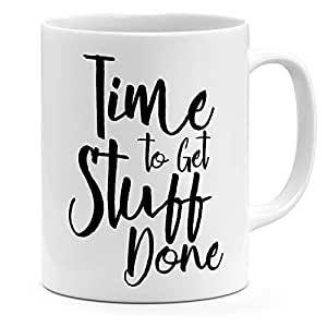Loud Universe Ceramic Time To Get Stuff Done Motivation Mug, White