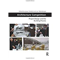 Architecture Competition: Project Design and the Building Process
