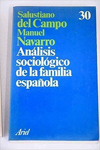 Análisis sociológico de la familia española (Ariel): Amazon.es: Campo Urbano, Salustiano del: Libros en idiomas extranjeros