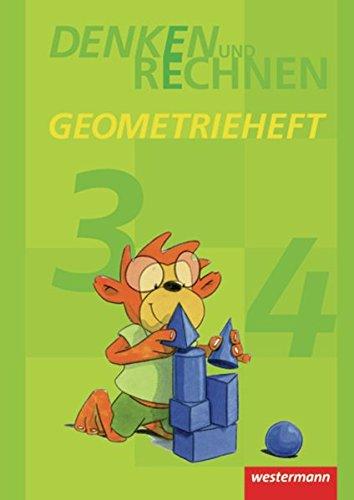 Denken und Rechnen Zusatzmaterialien - Ausgabe 2011: Geometrieheft Klasse 3 / 4