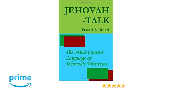 Jehovah-Talk: David Reed: 9780557225613: Amazon com: Books