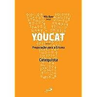 Youcat: Preparação Para a Crisma - Catequista