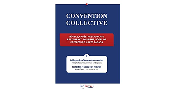 Convention Collective Hotels Cafes Restaurants