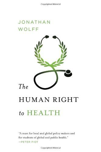 Image of The Human Right to Health (Amnesty International Global Ethics Series) by Wolff, Jonathan (2012) Hardcover