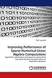 Improving Performance of Sparse Numerical Linear Algebra Computations, Piotr Luszczek, 3838334698