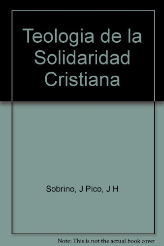 Teologia De La Solidaridad Cristiana