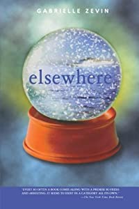 Elsewhere by Gabrielle Zevin (2007-05-15)