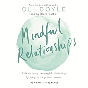 Mindful Relationships Audiobook