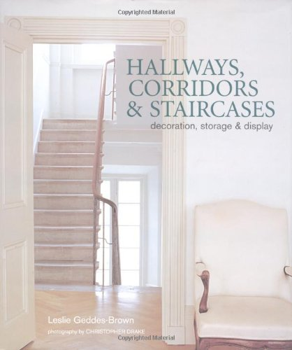 Read Online Hallways, Corridors & Staircases: Decoration, Storage and Display ebook