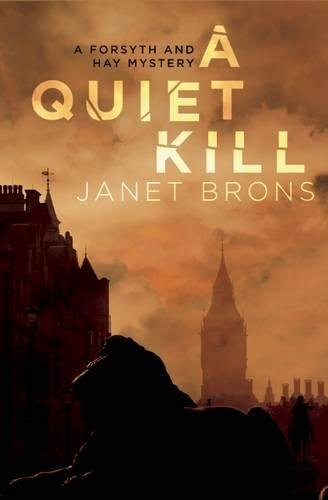 A Quiet Kill (A Forsyth and Hay Mystery) pdf