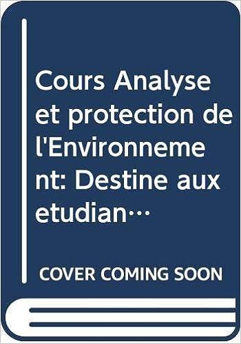 Amazon Fr Cours Analyse Et Protection De L Environnement