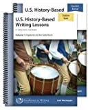 U.S. History-Based Writing Lessons, Vol. 1: Explorers–Gold Rush [Teacher/Student Combo]