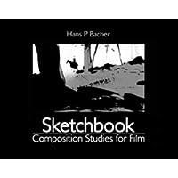 Sketchbook: Composition Studies for Film