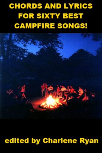 Chords and Lyrics for Sixty Best Campfire Songs