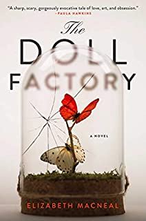 Book Cover: The Doll Factory: A Novel