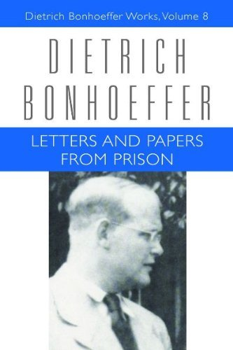Letters and Papers from Prison (Dietrich Bonhoeffer Works): 8 by Dietrich Bonhoeffer (25-Jun-2010) Hardcover