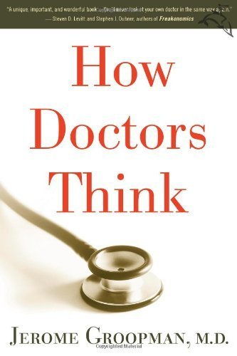 By Jerome Groopman - How Doctors Think (None) (2/17/07) ebook