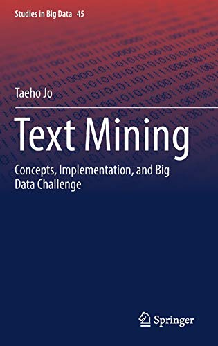 Text Mining: Concepts, Implementation, and Big Data Challenge (Studies in Big Data)