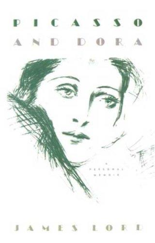Picasso and Dora: A Memoir pdf epub