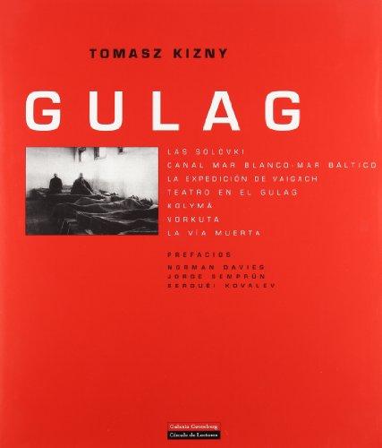 Descargar Libro Gulag Tomasz Kizny