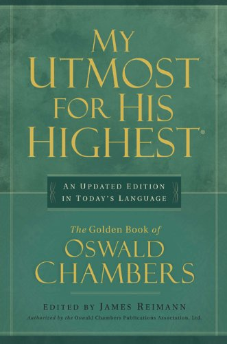 My Utmost for His Highest: Quality Paperback Edition