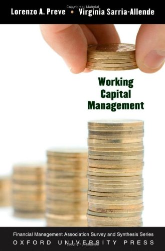 Working Capital Management (Financial Management Association Survey and Synthesis)