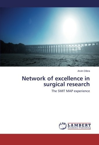 Network of excellence in surgical research: The SMIT MAP experience by Arvin Dibra - Arvin Map