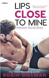 Lips Close to Mine (Wherever You Go) (Volume 2)